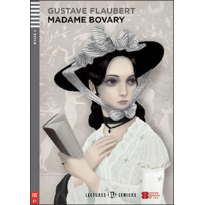 Lectures ELI Seniors 4/B2: Madame Bovary+CD