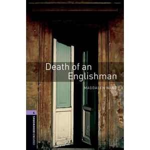 Oxford Bookworms Library 4 Death of an Englishman (New Edition)