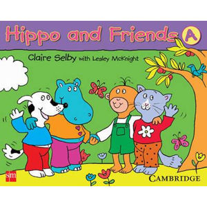 Hippo and Friends 1 Pupils Book - Claire Selby