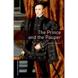 Oxford Bookworms Library 2 The Prince and the Pauper (New Edition)