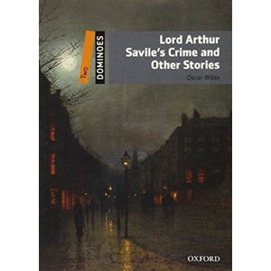 Dominoes 2 Lord Arthur Savile´s Crime and Other Stories (2nd)