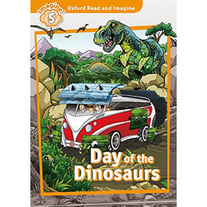 Oxford Read and Imagine Level 5 Day of the Dinosaurs with Audio Mp3 Pack