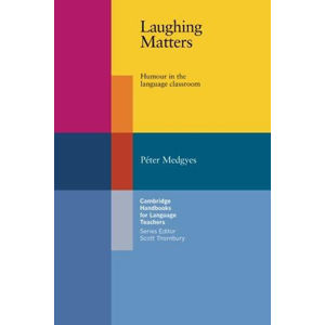 Laughing Matters - Peter Medgyes