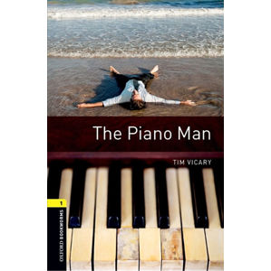 Oxford Bookworms Library 1 The Piano Man with Audio Mp3 Pack (New Edition)