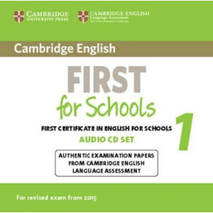Cambridge English First for Schools 1  Audio CDs (2) for Revised Exam from 2015 - Lucie Hlavatá