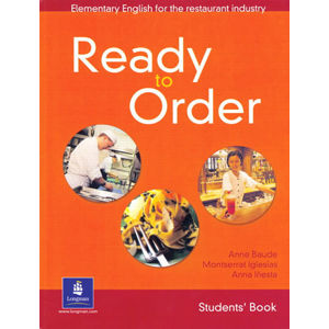 English for Tourism: Ready to Order Students´ Book - Anne Baude