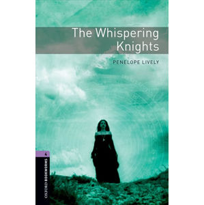 Oxford Bookworms Library 4 The Whispering Knights (New Edition)