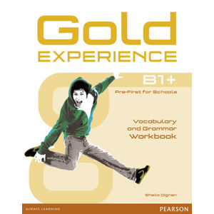 Gold Experience B1+ Workbook no key - Sheila Dignen, Shella Dignen