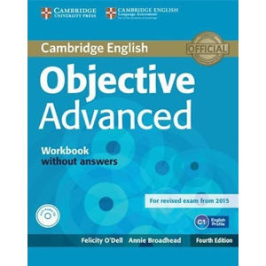 Objective Advanced Workbook without Answers with Audio CD - Felicity O´Dell