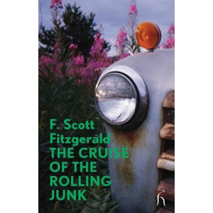 The Cruise of the Rolling Junk - Francis Scott Fitzgerald