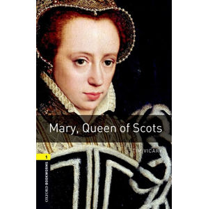 Oxford Bookworms Library 1 Mary Queen of Scots with Audio Mp3 Pack (New Edition)
