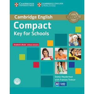Compact Key for Schools Student´s Pack Student´s Book without Answers with CD-ROM, Workbook without Answers with Audio CD - Emma Heyderman