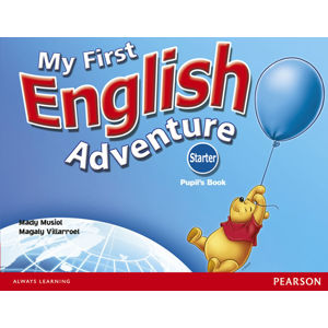 My First English Adventure Starter Pupil´s Book - Pupils Book - Mady Musiol