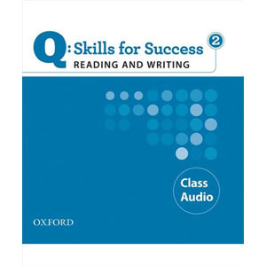 Q Skills for Success 2 Reading & Writing Class Audio CDs /2/