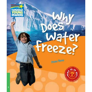 Cambridge Factbooks 3: Why does water freeze?