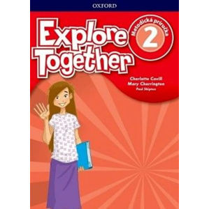 Explore Together 2 Teacher´s Guide Pack (SK Edition)