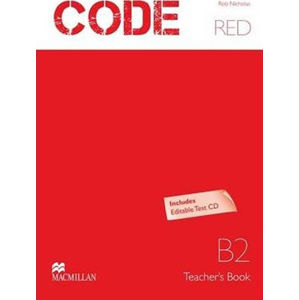 Code Red B2: Teacher´s Book + Test CD Pk