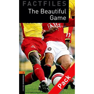 Oxford Bookworms Factfiles 2 Football Beautiful Game with Audio Mp3 Pack (New Edition)