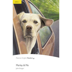 PER | Level 2: Marley and Me - A2- Elementary ( 600 - 800 Headwords) - John Grogan