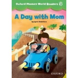 Oxford Phonics World 3 Reader a Day with Mom