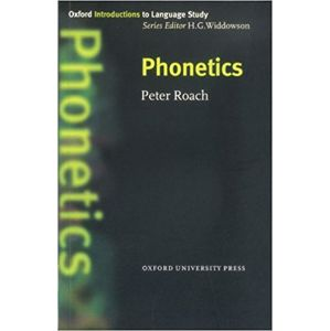 Oxford Introductions to Language Study Phonetics