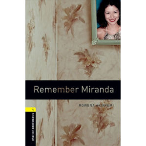 Oxford Bookworms Library 1 Remember Miranda with Audio Mp3 Pack (New Edition)