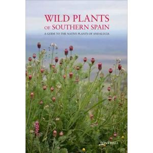 Field Guide to the Wild Flowers of the Western Mediterranean : A Guide to the Native Plants of Andalucia