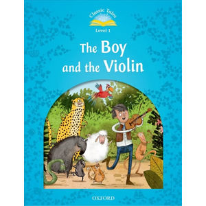 Classic Tales 1 The Boy and the Violin (2nd)