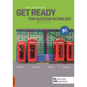 Get Ready for Success in English B1 - Karl James Prater