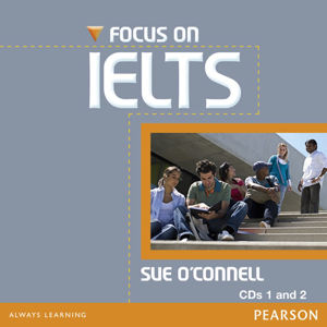 Focus on IELTS New Edition Class CD (2) - Sue O´Connell