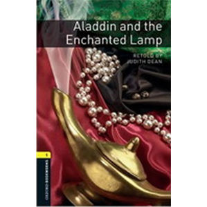 Oxford Bookworms Library 1 Aladdin and the Enchanted Lamp (New Edition) - Judith Dean