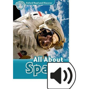Oxford Read and Discover Level 6 All ABout Space with Mp3 Pack