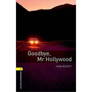 Oxford Bookworms Library 1 Goodbye Mr Hollywood with Audio Mp3 Pack (New Edition)