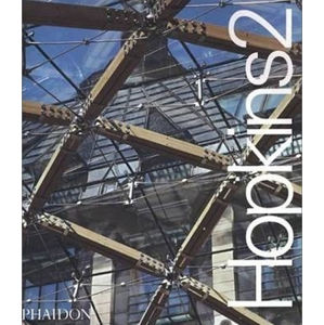 Hopkins 2: The Work of Michael Hopkins and Partners - The second volume on the award-winning architect and his firm