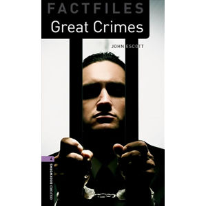 Oxford Bookworms Factfiles 4 Great Crimes (New Edition)