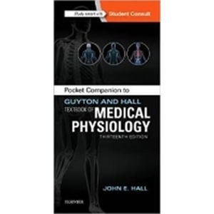 Pocket Companion to Guyton and Hall Textbook of Medical Physiology, 13th Ed.