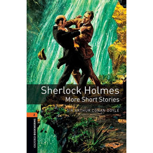 Oxford Bookworms Library 2 Sherlock Holmes More Short Stories (New Edition)