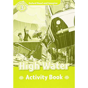 Oxford Read and Imagine Level 3 High Water Activity Book