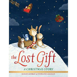 The Lost Gift: A Christmas Story - Kallie George