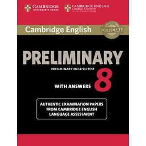 Cambridge English Preliminary PET 8: Student´s Book with answers - Lucie Hlavatá
