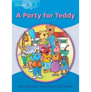 Little Explorers B: A Party for Teddy Reader