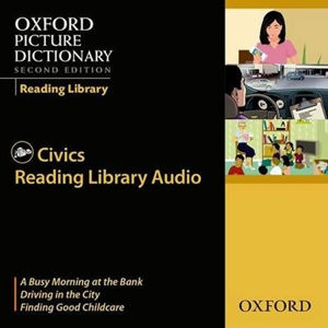 Oxford Picture Dictionary Reading Library Civics Readers Audio CDs /3/ (2nd)