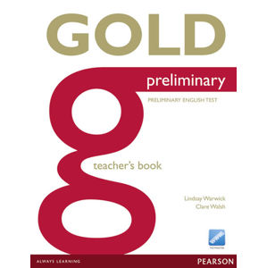 Gold Preliminary 2013 Teacher´s Book - Clare Walsh