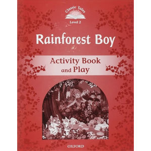Classic Tales 2 Rainforest Boy Activity Book and Play (2nd)
