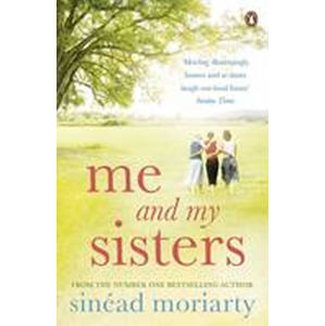 Me and My Sisters - Sinéad Moriarty
