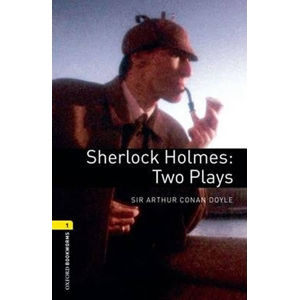 Oxford Bookworms Playscripts 1 Sherlock Holmes Two Plays (New Edition)