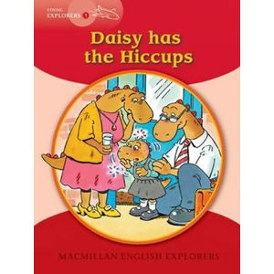 Young Explorers 1: Daisy has the Hiccups Reader - Lucie Hlavatá