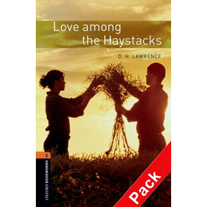 Oxford Bookworms Library 2 Love Among the Haystacks with Audio Mp3 Pack (New Edition)
