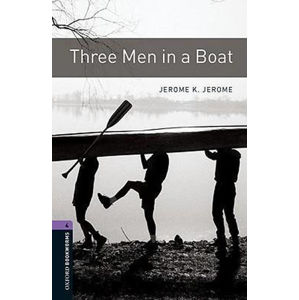 Oxford Bookworms Library 4 Three Men in a Boat (New Edition)