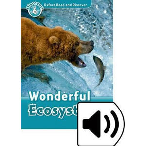 Oxford Read and Discover Level 6 Wonderful Ecosystems with Mp3 Pack